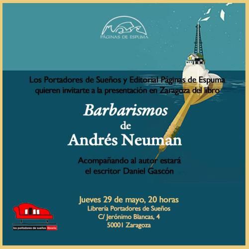 Invitación Barbarismos, de Andrés Neuman