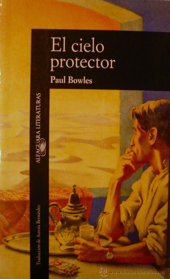 Resultado de imagen para 2. EL CIELO PROTECTOR............Paul Bowles