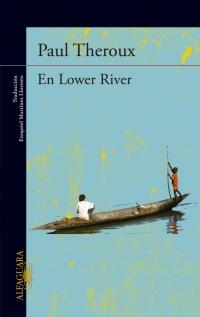 En Lower River de Paul Theroux